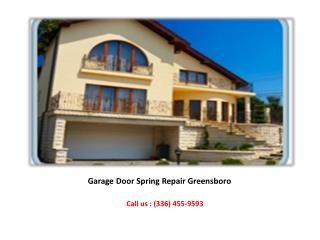 Garage Door Spring Repair Specialists Greensboro