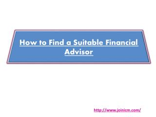 How to Find a Suitable Financial Advisor