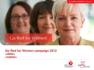 Go Red for Women campaign 2012 date name