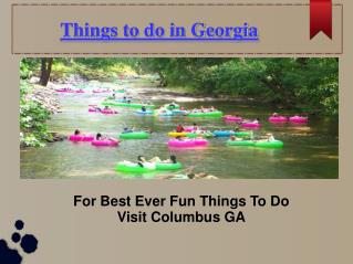 Best Things to do in Georgia USA-Best Ever Founded