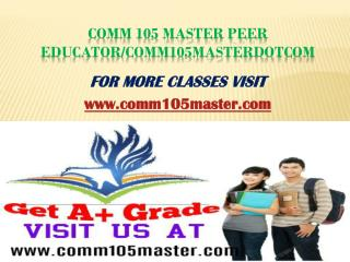 COMM 105 Master Peer Educator/comm105masterdotcom