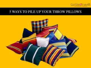 5 Ways to Pile up Your Throw Pillows