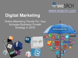 Digital Marketing - Online Marketing Trends For Your Increase Business Growth Strategy in 2016