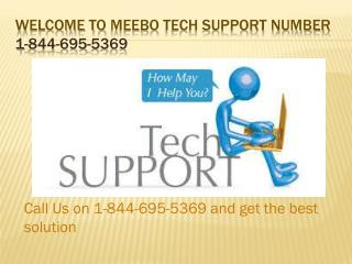 1-844-695-5369 Meebo Customer Service Number