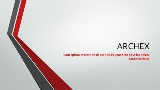 Conception et Gestion de stands d'exposition pour les Foires Commerciales