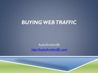 Best Buying Website Traffic For Website