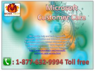 Microsoft Customer Care Number ~#~ 1-877-632-9994 Toll Free