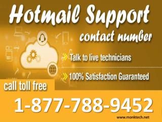 Ring on Hotmail contact number 1-877-788-9452 tollfree to contact Hotmail for issues