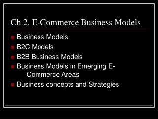 Ch 2. E-Commerce Business Models