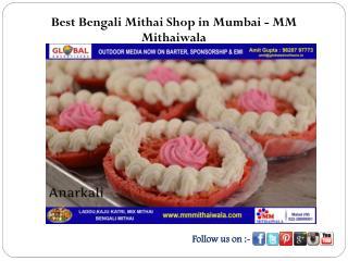 Best Bengali Mithai Shop in Mumbai - MM Mithaiwala