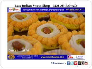 Best Indian Sweet Shop - MM Mithaiwala