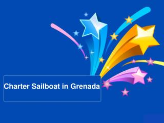Online Deals on Christmas for Booking Charter Sailboat in Grenada