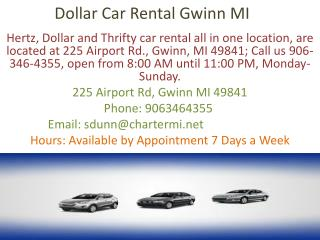 Hertz, Thrifty, Dollar Car Rental Gwinn MI