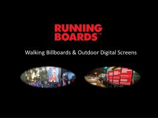Walking Billboards & Outdoor Digital Screens