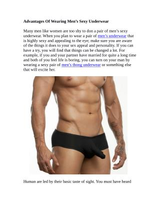 Advantages Of Wearing Men�s Sexy Underwear