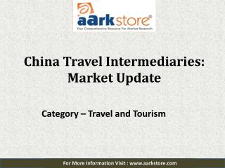 China Travel Intermediaries: Aarkstore.com