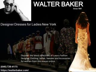 Walter Baker: Designer Clothes for women – Fashionable Party Dresses for Ladies New York