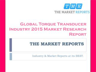 Analysis of Torque Transducer Production, Supply, Sales and Market Status 2016-2021 Forecast Report