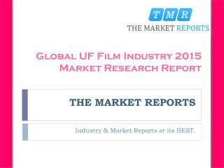 Analysis of UF Film Production, Supply, Sales and Market Status 2016-2021 Forecast Report