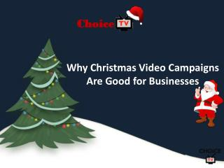 Christmas Video Campaigns Are Good for Businesses