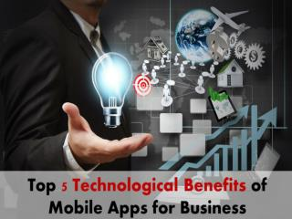 Top 5 Benefits of App in Business Increases the Revenue