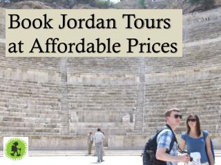 Book Jordan Tours at Affordable Prices