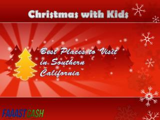 Best Places to Visit in Southern California with Kids