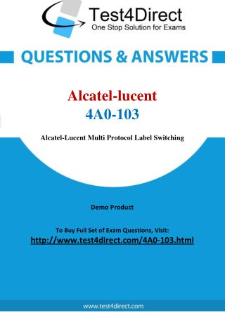 Alcatel lucent 4A0-103 Exam Questions
