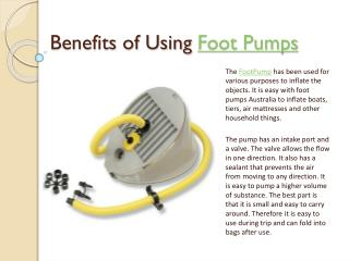 Benefits of Using Bravo Foot Pumps