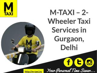 M-Taxi - 2-Wheeler Taxi Services in Gurgaon, Delhi