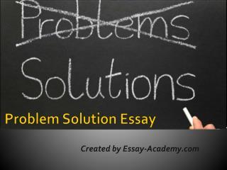 problem solution essay powerpoint presentation Problem solution essays ppt december 14, 2017 @ 1:56 pm research paper on human computer interaction zero dawn chicken research paper yesterday daniel.