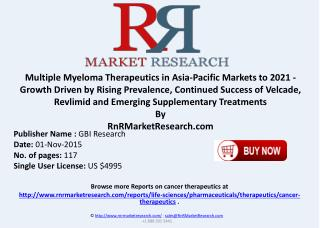Multiple Myeloma Therapeutics in Asia-Pacific Markets to 2021