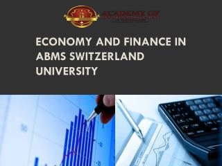 Economy and Finance in ABMS SWITZERLAND UNIVERSITY