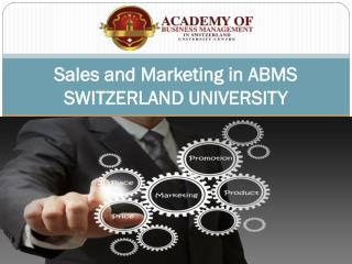 Sales and Marketing in ABMS SWITZERLAND UNIVERSITY