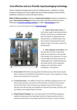 Cost-effective and eco-friendly Liquid packaging technology