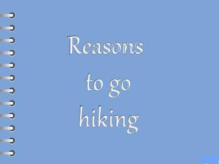 Reasons to go hiking