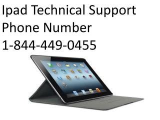 Ipad Technical Support Phone Number 1-844-449-0455