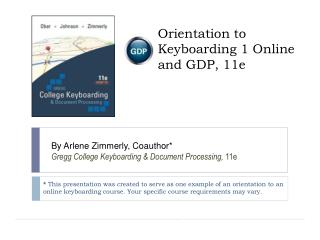 Orientation to Keyboarding 1 Online and GDP, 11e