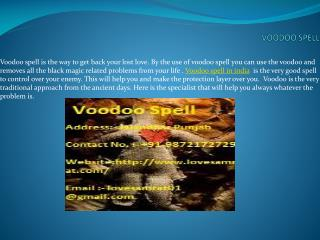 Get Back Your  Love By The Use Of  Voodoo Spell In India