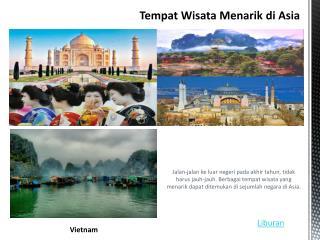 Tempat wisata menarik di Asia