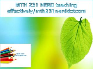 MTH 231 NERD teaching effectively/mth231nerddotcom