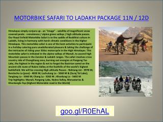 MOTORBIKE SAFARI TO LADAKH PACKAGE 11N / 12D