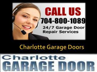 Charlotte Garage Doors - 704-800-1089.