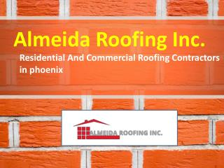 Residential And Commercial Roofing Contractors in phoenix