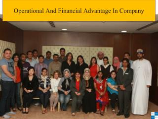 Operational And Financial Advantage In Company