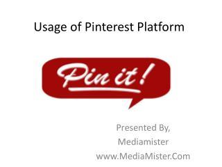 Usage of Pinterest Platform