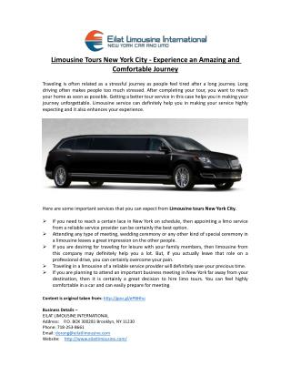 Limousine Tours New York City - Experience an Amazing and Comfortable Journey