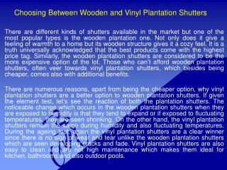 Choosing Between Wooden and Vinyl Plantation Shutters