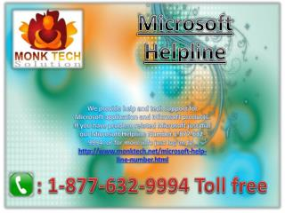 Microsoft Helpline # 1-877-632-9994 Toll Free Number