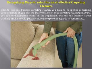 Recognizing Ways to select the most effective Carpeting Cleaners